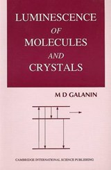 Luminescence of Molecules and Crystals | M. D. Galanin |