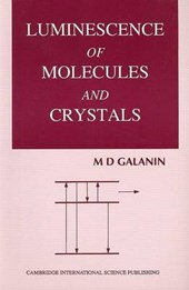 Luminescence of Molecules and Crystals