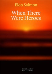 When There Were Heroes