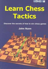 Learn Chess Tactics | John Nunn |