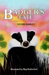 Badger's Fate | Dennis Hamley |