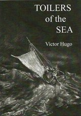 Toilers of the Sea | Victor Hugo |