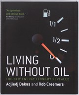 Living without Oil | Adjiedj Bakas ; Rob Creemers |