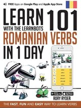 Learn 101 Romanian Verbs in 1 Day with the Learnbots | Rory Ryder |