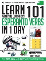 Learn 101 Esperanto Verbs in 1 Day with the Learnbots | Rory Ryder |