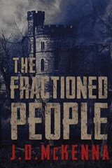 The Fractioned People | J. D. McKenna |