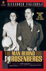 The Man Behind the Rosenbergs | Alexander Feklisov |