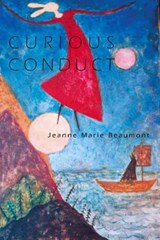 Curious Conduct | Jeanne Marie Beaumont |
