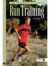 The Triathlete's Guide To Run Training | Ken Mierke |