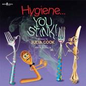 Hygiene... You Stink!