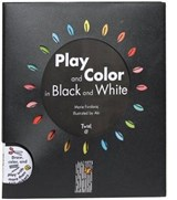 Play and Color in Black and White | Marie Fordacq |
