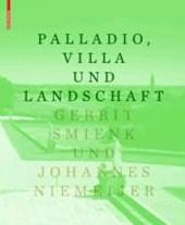 Palladio, die Villa und die Landschaft