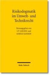 Risikodogmatik im Umwelt- und Technikrecht