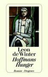 Hoffmans Hunger | Leon de Winter |