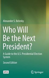 Who Will Be the Next President? | Alexander S. Belenky |