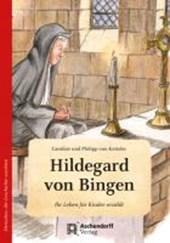 Hildegard von Bingen. Wie eine kleine Feder