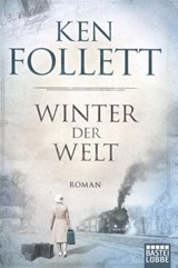 Winter der Welt | Ken Follett |