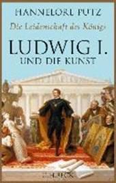 Die Leidenschaft des Königs Ludwig I.