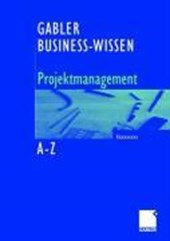 Business-Wissen Projektmanagement Von a - Z