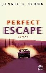 Perfect Escape | Jennifer Brown |