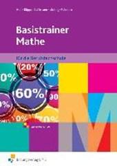 Basistrainer Mathe 1. Berufsfachschule. Nordrhein-Westfalen