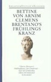 Frühe Texte, Clemens Brentanos Frühlingskranz, Die Günderode