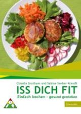 Iss Dich fit | Claudia Grothues |