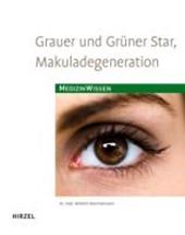 Grauer  und Grüner Star, Makuladegeneration