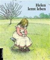 Helen lernt leben