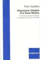 Allgemeine Didaktik und Neue Medien