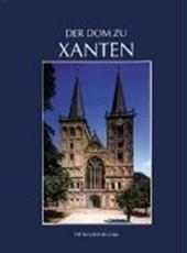 Der Dom zu Xanten und seine Kunstschätze