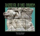 Jugendstil in Bad Nauheim | Christina Uslular-Thiele |