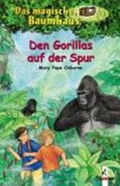 Das magische Baumhaus 24. Den Gorillas auf der Spur