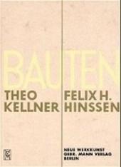 Bauten Theo Kellner und Felix H Hansen
