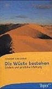 Die Wüste bestehen