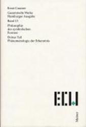 Philosophie der symbolischen Formen 3. Phänomenologie der Erkenntnis