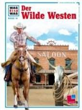 Was ist Was. Der Wilde Westen
