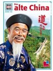 Was ist was. Das Alte China