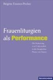 Frauenliturgien als Performance
