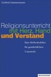 Religionsunterricht mit Herz, Hand und Verstand