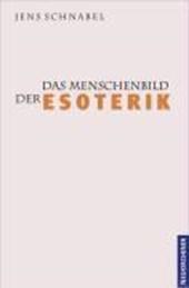 Das Menschenbild der Esoterik