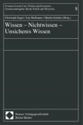 Wissen - Nichtwissen - Unsicheres Wissen