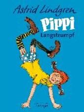 Pippi Langstrumpf. Gesamtausgabe in einem Band