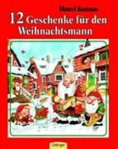Zwölf Geschenke für den Weihnachtsmann