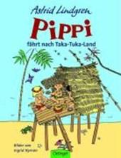 Pippi fährt nach Taka-Tuka-Land