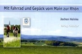 Mit Fahrrad und Gepäck vom Main zur Rhön