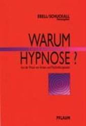 Warum Therapeutische Hypnose?