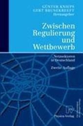 Zwischen Regulierung und Wettbewerb