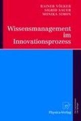 Wissensmanagement im Innovationsprozess | Rainer Völker |