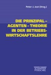 Die Prinzipal-Agenten-Theorie in der Betriebswirtschaftslehre